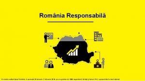 Romnia Responsabil Un studiu realizat Ipsos Romnia n