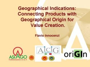 Geographical Indications Connecting Products with Geographical Origin for
