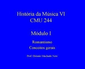 Histria da Msica VI CMU 244 Mdulo I