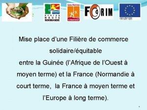 sommaire Mise place dune Filire de commerce solidairequitable