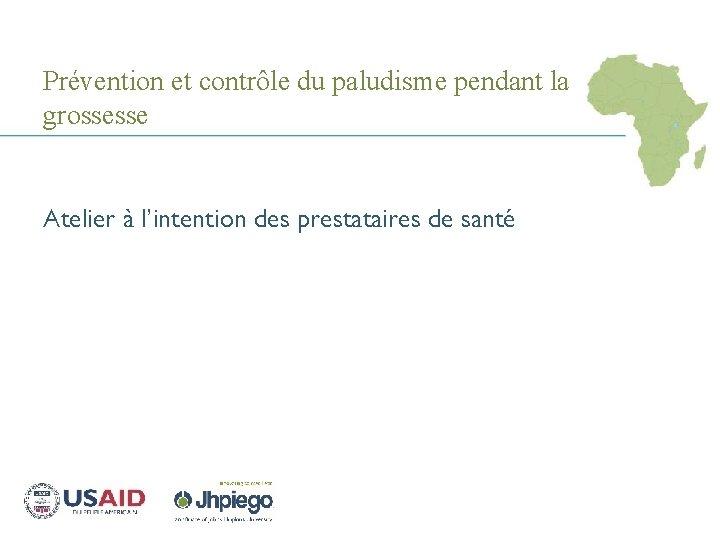 Prvention et contrle du paludisme pendant la grossesse