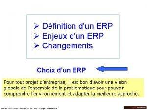 Dfinition dun ERP Enjeux dun ERP Changements Choix