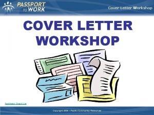 Cover Letter Workshop COVER LETTER WORKSHOP Facilitator Check