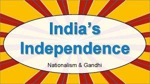Indias Independence Nationalism Gandhi East India Trading Co