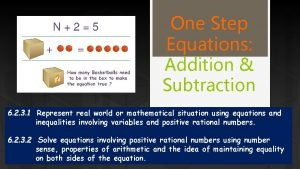 One Step Equations Addition Subtraction 6 2 3