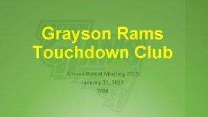 Grayson Rams Touchdown Club Annual Parent Meeting 2019