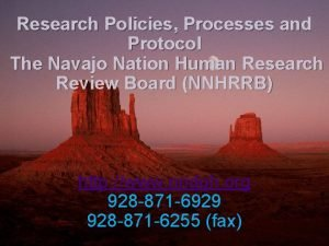 Research Policies Processes and Protocol The Navajo Nation