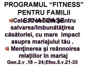 PROGRAMUL FITNESS PENTRU FAMILII Cele 10 secrete pentru