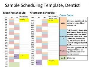 Sample Scheduling Template Dentist Morning Schedule Afternoon Schedule