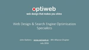 Web Design Search Engine Optimisation Specialists John Slattery