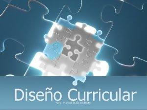 Diseo Curricular Mtra Marisol Buls Montoro Diseo Curricular