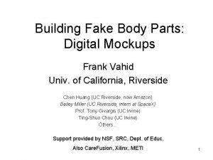 Building Fake Body Parts Digital Mockups Frank Vahid
