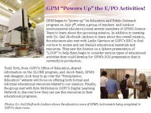 GPM Powers Up the EPO Activities GPM began