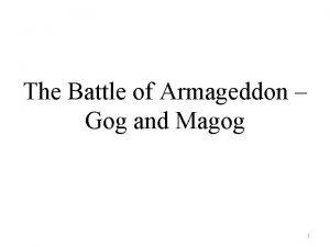 The Battle of Armageddon Gog and Magog 1