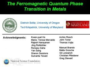 The Ferromagnetic Quantum Phase Transition in Metals Dietrich