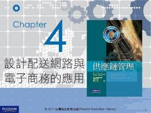 2011 Pearson Education Taiwan 1 Aquafresh 2011 Pearson