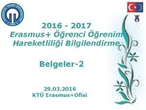 2016 2017 Erasmus renci renim Hareketlilii Bilgilendirme Belgeler2