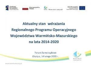 Aktualny stan wdraania Regionalnego Programu Operacyjnego Wojewdztwa WarmiskoMazurskiego