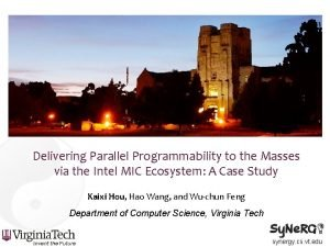 Delivering Parallel Programmability to the Masses via the
