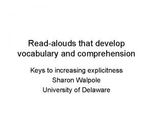 Readalouds that develop vocabulary and comprehension Keys to