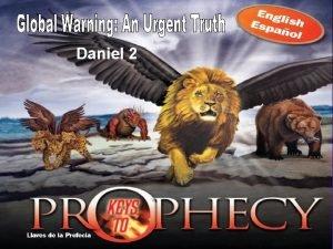 Daniel 2 Keys to Prophecy 16 nights 17