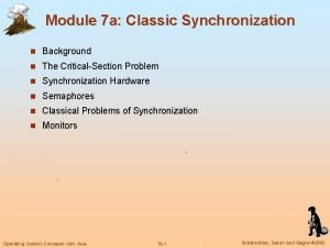 Module 7 a Classic Synchronization n Background n