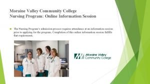 Moraine Valley Community College Nursing Program Online Information