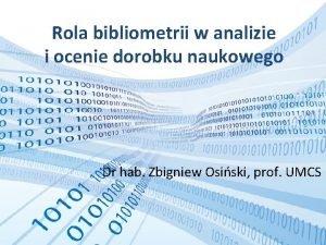 Rola bibliometrii w analizie i ocenie dorobku naukowego