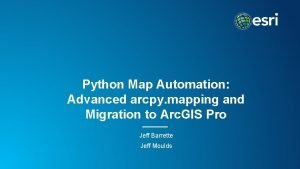Python Map Automation Advanced arcpy mapping and Migration