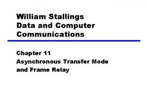 William Stallings Data and Computer Communications Chapter 11