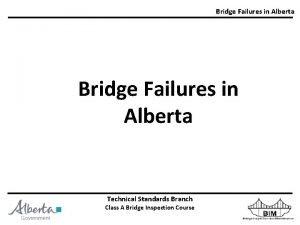 Bridge Failures in Alberta Technical Standards Branch Technical