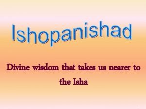 Divine wisdom that takes us nearer to the