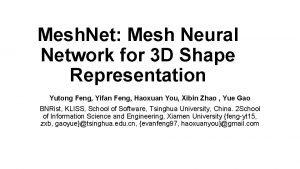 Mesh Net Mesh Neural Network for 3 D
