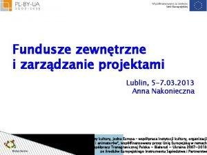 Fundusze zewntrzne i zarzdzanie projektami Lublin 5 7