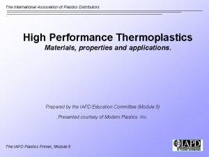 The International Association of Plastics Distributors High Performance