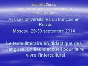 Isabelle Gruca Universit de Nice Sophia Antipolis I