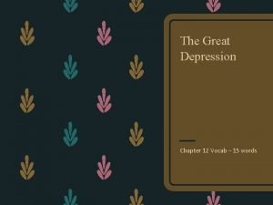 The Great Depression Chapter 12 Vocab 15 words