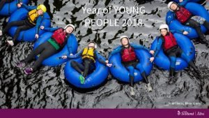 Year of YOUNG Year of young people 2018