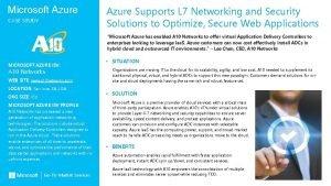 Microsoft Azure CASE STUDY Azure Supports L 7