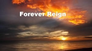 Forever Reign You are good You are good