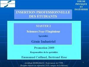 INSERTION PROFESSIONNELLE DES TUDIANTS UFR DE PHYSIQUE ET