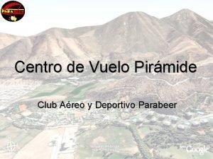 Centro de Vuelo Pirmide Club Areo y Deportivo