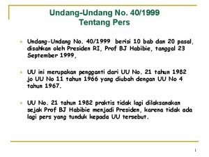 UndangUndang No 401999 Tentang Pers UndangUndang No 401999