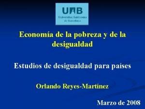 Economa de la pobreza y de la desigualdad