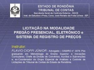 ESTADO DE RONDNIA TRIBUNAL DE CONTAS Secretaria Geral