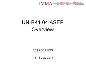 UNR 41 04 ASEP Overview R 51 ASEP