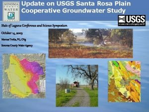 Update on USGS Santa Rosa Plain Cooperative Groundwater