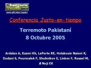 www pitt edusuper Conferencia Justoentiempo Terremoto Pakistan 8