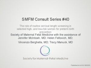 SMFM Consult Series 40 The role of routine