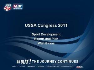 USSA Congress 2011 Sport Development Report and Plan
